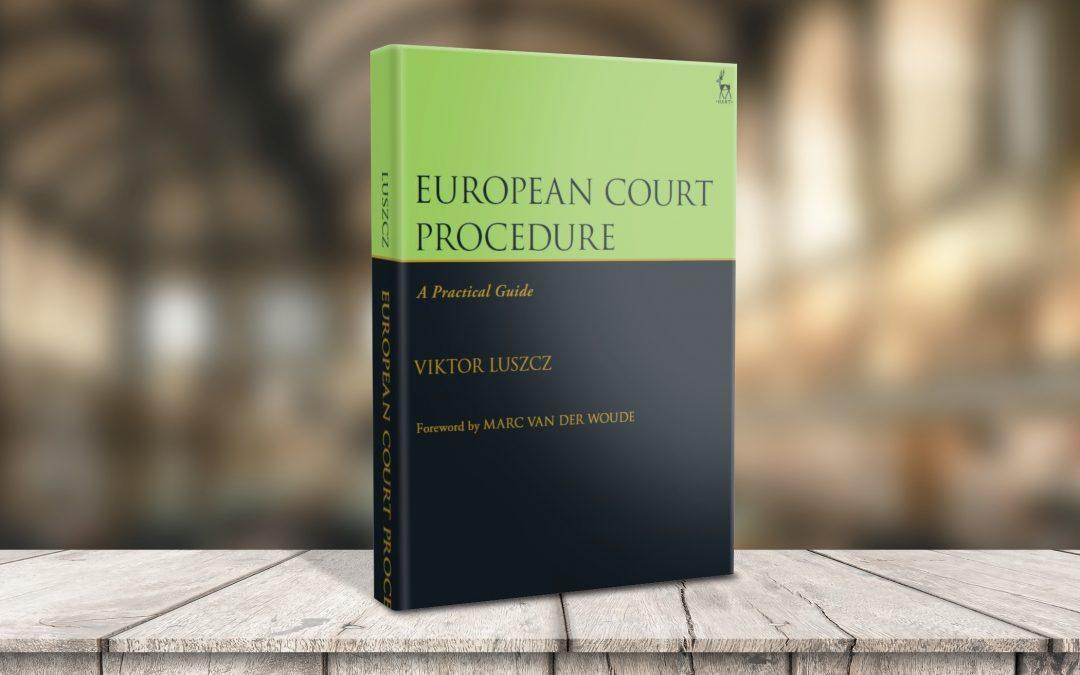 Comprehensive book on EU Court procedures published